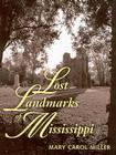 Lost Landmarks of Mississippi Cover Image