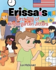 Erissa's First Day of Kindergarten Jitters Cover Image