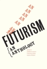 Futurism: An Anthology Cover Image