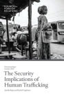 The Security Implications of Human Trafficking Cover Image