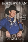 Horse Woman: Notes on Living Well & Riding Better Cover Image
