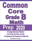 Common Core Grade 8 Math Prep 2020: A Comprehensive Review and Step-By-Step Guide to Preparing for the Common Core Math Test Cover Image