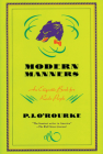 Modern Manners: An Etiquette Book for Rude People (O'Rourke) Cover Image