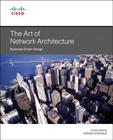 The Art of Network Architecture (Networking Technology) Cover Image