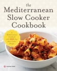 Mediterranean Slow Cooker Cookbook: A Mediterranean Cookbook with 101 Easy Slow Cooker Recipes Cover Image
