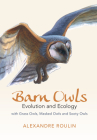 Barn Owls: Evolution and Ecology Cover Image