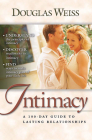A 100 Day Guide to Intimacy: A 100-Day Guide to Lasting Relationships Cover Image