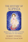 The Mystery of Sophia: Bearer of the New Culture: The Rose of the World Cover Image