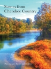 Scenes from Cherokee Country: Photography by Gerald Wofford Cover Image