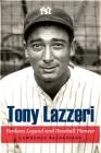 Tony Lazzeri: Yankees Legend and Baseball Pioneer Cover Image