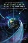 Spaceship Earth: Journal of Galactic Romance and Global Evolution: Return of the Star Tribes Cover Image