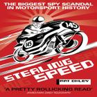 Stealing Speed: The Biggest Spy Scandal in Motorsport History Cover Image