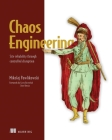 Chaos Engineering:   Site reliability through controlled disruption Cover Image