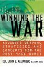 Winning the War: Advanced Weapons, Strategies, and Concepts for the Post-9/11 World Cover Image