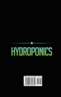Hydroponics: Learn how to build an hydroponic Gardening, indoor or outdoor for homegrown organic vegetables, fruits, herbs and more Cover Image