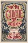 Will the Circle Be Unbroken?: A Memoir of Learning to Believe You're Gonna Be Okay Cover Image