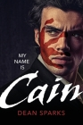 My Name Is Cain Cover Image