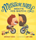 Mustache Baby Meets His Match Cover Image