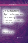 Contemporary High Performance Computing: From Petascale Toward Exascale, Volume Two (Chapman & Hall/CRC Computational Science #23) Cover Image