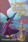 Dragon with a Chocolate Heart Cover Image