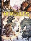 The 12 Labors of Hercules: A Graphic Retelling (Ancient Myths) Cover Image