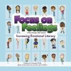 Focus on Feelings(R): Increasing Emotional Literacy Cover Image