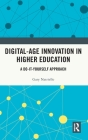 Digital-Age Innovation in Higher Education: A Do-It-Yourself Approach Cover Image