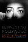 Reinventing Hollywood: How 1940s Filmmakers Changed Movie Storytelling Cover Image