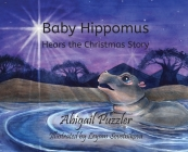 Baby Hippomus Hears the Christmas Story Cover Image