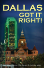 Dallas Got It Right: All Roads Lead to Dallas Cover Image
