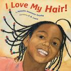 I Love My Hair! Cover Image
