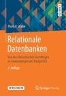 Relationale Datenbanken: Von Den Theoretischen Grundlagen Zu Anwendungen Mit PostgreSQL Cover Image