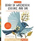 Geninne's Art: Birds in Watercolor, Collage, and Ink: A field guide to art techniques and observing in the wild Cover Image