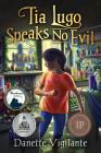 Tia Lugo Speaks No Evil Cover Image