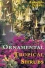 Ornamental Tropical Shrubs Cover Image