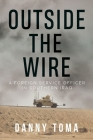 Outside the Wire: A Foreign Service Officer in Southern Iraq Cover Image