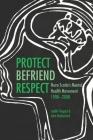 Protect, Befriend, Respect: Nova Scotia's Mental Health Movement, 1908-2008 Cover Image