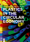 Plastics in the Circular Economy (de Gruyter Textbook) Cover Image