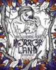 Adult Coloring Book Horror Land: Entrapment (Book 4) Cover Image