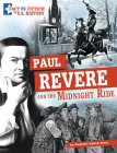 Paul Revere and the Midnight Ride: Separating Fact from Fiction Cover Image