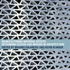 Manufacturing Material Effects: Rethinking Design and Making in Architecture Cover Image