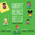 Goodbye Brings Hello: A Book of Firsts Cover Image