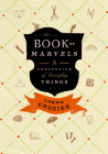 The Book of Marvels: A Compendium of Everyday Things Cover Image