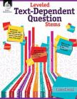 Leveled Text-Dependent Question Stems (Professional Books) Cover Image