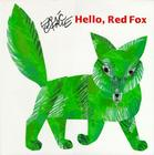 Hello Red Fox (The World of Eric Carle) Cover Image