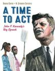 A Time to ACT: John F. Kennedy's Big Speech Cover Image