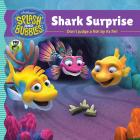 Splash and Bubbles: Shark Surprise Cover Image