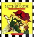 The Real Mother Goose: Anniversary Edition Cover Image