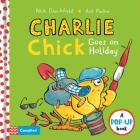 Charlie Chick Goes On Holiday Cover Image
