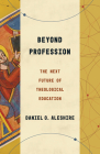 Beyond Profession: The Next Future of Theological Education Cover Image